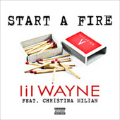 Start A Fire de Lil Wayne