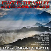 Peace in the Valley and Other Gospel Favourites de Harry Simeone Chorale