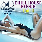 A Chill House Affair, Vol. 4 (60 Fantastic Summer Tunes) von Various Artists