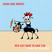 Men Just Wanna Have Fun de Sarah Jane Morris