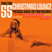 Time for Christmas Lounge (55 Precious Songs for Your Holidays) de Various Artists