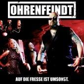 Auf die Fresse ist umsonst (Deluxe Edition) by Ohrenfeindt