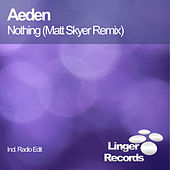 Nothing by Aeden