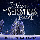 The Stars of Christmas Past (100 Essential Tracks) von Various Artists