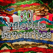 50 Yuletide Favourites by Various Artists