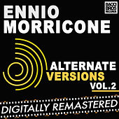 Ennio Morricone Alternate Versions Vol. 2 by Ennio Morricone