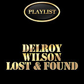 Delroy Wilson Lost & Found Playlist de Various Artists