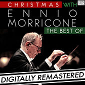Christmas with Ennio Morricone: The Best Of by Ennio Morricone