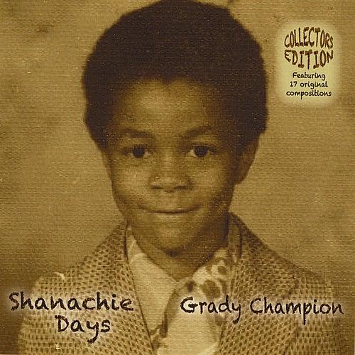 Shanachie Days by Grady Champion