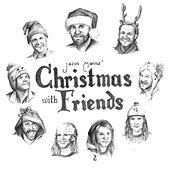 Christmas With Friends by Jason Manns