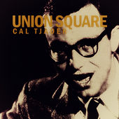 Union Square by Cal Tjader