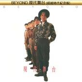 Beyond Xian Dai Wu Tai [Chao Yue Shi Dai Ji Nian Ban] van Beyond