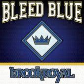 Bleed Blue by Brookroyal