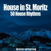 House in St. Moritz de Various Artists