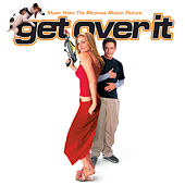 Music From The Miramax Motion Picture GET OVER IT by Soundtrack