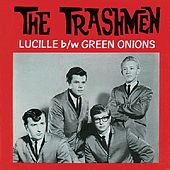 Lucille / Green Onions Single (digital) by The Trashmen