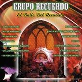 El Baile Del Recuerdo by Grupo Recuerdo
