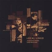 Local Lingo by Jason Kao Hwang