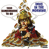 1200 Hamburgers to Go by Don Imus