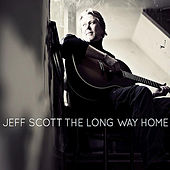 The Long Way Home by Jeff Scott
