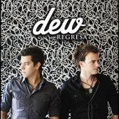 Regresa by Dew