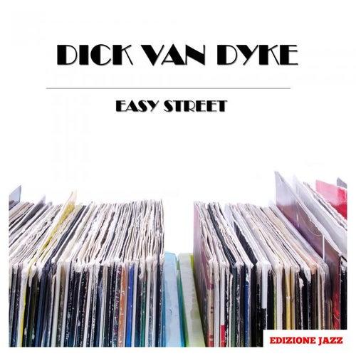 Easy Street by Dick Van Dyke