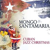 Cuban Jazz Christmas de Mongo Santamaria