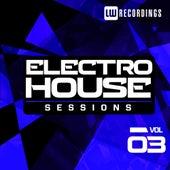Electro House Sessions Vol. 3 - EP de Various Artists