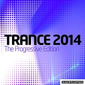 Trance 2014: The Progressive Edition - EP by Various Artists