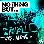 Nothing But... EDM Vol. 2 - EP von Various Artists
