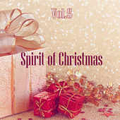 Spirit of Christmas - Vol. 5 by Various Artists