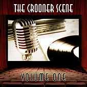 The Crooner Scene, Vol. 1 by Various Artists