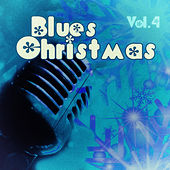 Blues #christmas - Vol. 4 by Various Artists