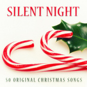 Silent Night - 50 Original Chrismas Songs von Various Artists