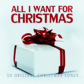 All I Want for Christmas - 50 Original Chrismas Songs de Various Artists