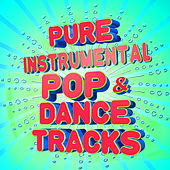 Pure Instrumental Pop & Dance Tracks by Various Artists