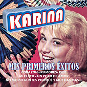 Mis Primeros Éxitos by Karina
