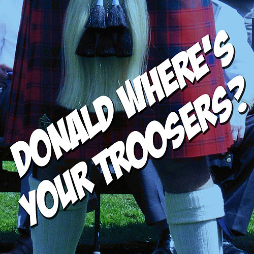 Donald Where's Your Trousers - The Andy Stewart Collection by Andy Stewart