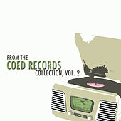 From the Coed Records Collection, Vol. 2 de Various Artists