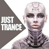 Just Trance by Various Artists