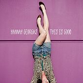 This Is Good de Hannah Georgas
