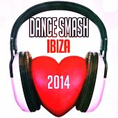 Dance Smash Ibiza 2014 (60 Top Chart Parade Dance Progressive House EDM Electro Hits) by Various Artists