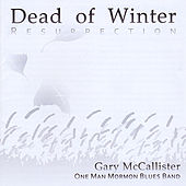 Dead of Winter: Resurrection by Gary Mccallister