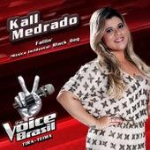 Fallin' / Música Incidental: Black Dog (The Voice Brasil) de Kall Medrado