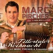 Zillertaler Weihnacht mit Marc Pircher und Freunden van Marc Pircher