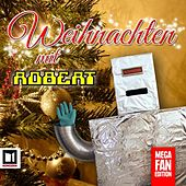Weihnachten mit Robert (Mega Fan Edition) by Robert