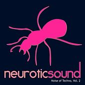 Noise of Techno, Vol. 2 by Various Artists