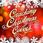 Cracking Christmas Covers by Various Artists