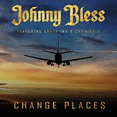 Change Places by Johnny Bless