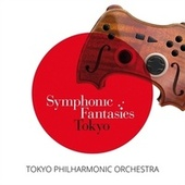 Symphonic Fantasies Tokyo by Various Artists